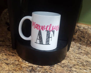 Marvelous AF | Coffee Mug | Awesome | Wonderful Amazing