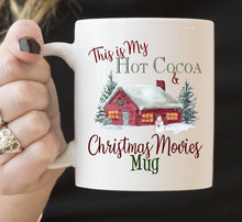 This is my Hot Cocoa and Christmas Movies Mug | Coffee Mug | Holiday | Personalize