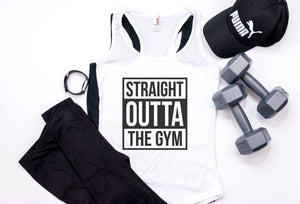 Straight Outta The Gym | Womens Racerback | Tank | Workout