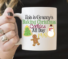 Personalize | This is Grannys Baking Christmas Cookies All Day Mug | Coffee Mug | Holiday