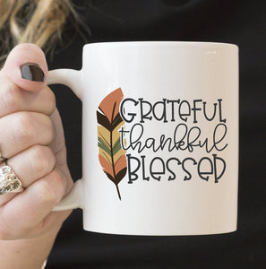 Thankful Grateful Blessed | Coffee Mug | Holiday