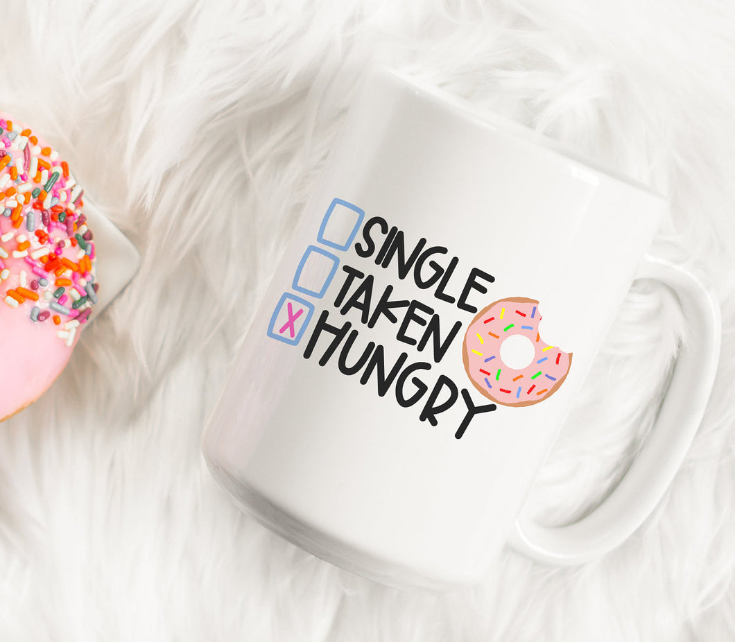 Single Taken Hungry Donut | Coffee Mug | Bake