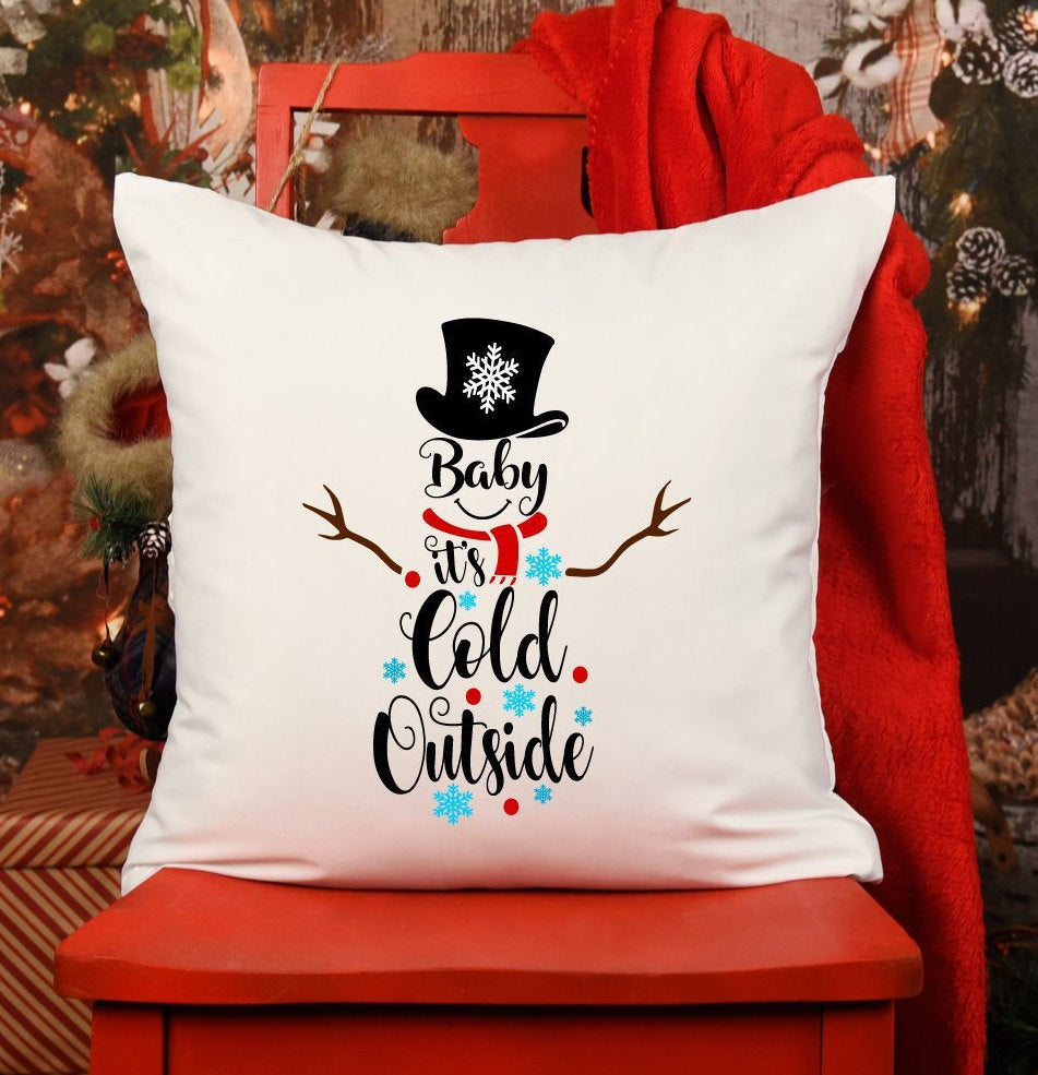 Baby Its Cold Outside Snowman Lettering | Pillow Case | Holiday
