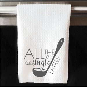 All The Single Ladles Waffle Towel | Kitchen |