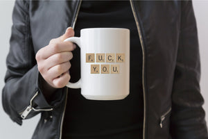 Scrabble Letters | Coffee Mug | Fuck you