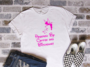Powered by Coffee and Bitchdust | Womens Unisex Tee T Shirt | Fairy