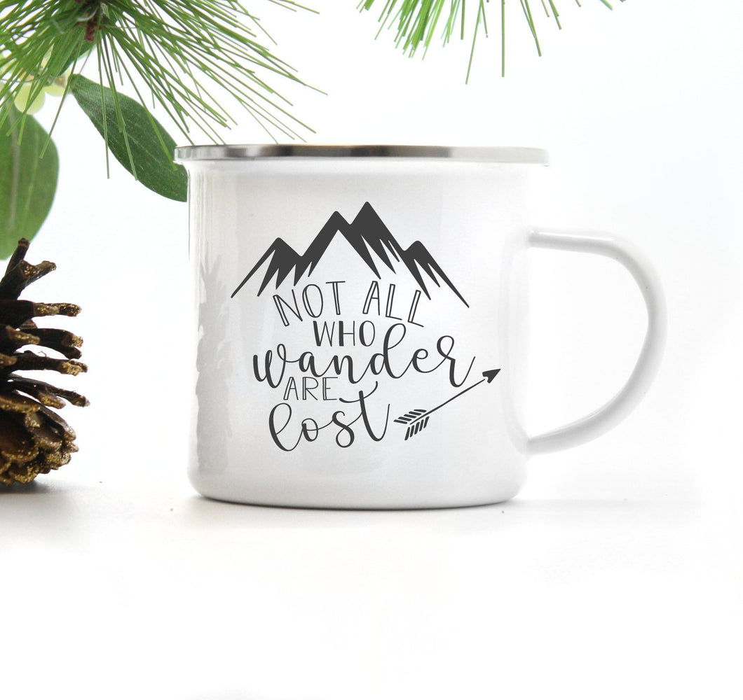 Not All Who Wander Are Lost | Enamel Camper Mug | Adventure | Camping