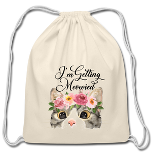 I'm getting Married Cotton Drawstring Bag Engaged Wedding Marriage Husband Wife Wifey Hubby - natural