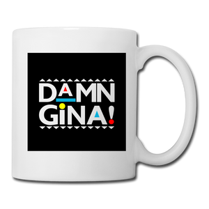 Damn Gina Coffee/Tea Mug Martin Tv Show Funny Joke - white