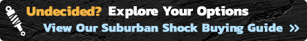 1992-2006 Suburban Shock Buying Guide