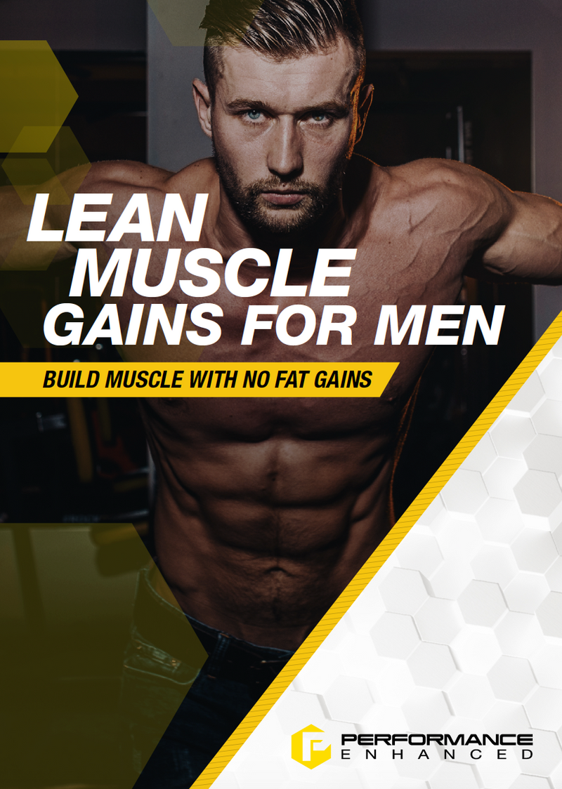 Lean Muscle Gains Men (30 Page Detailed Training Map)