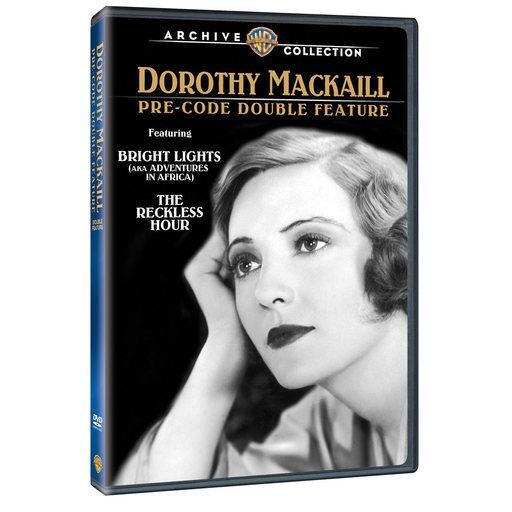 Bright Lights / The Reckless Hour: Dorothy Mackaill Pre-Code Double Feature