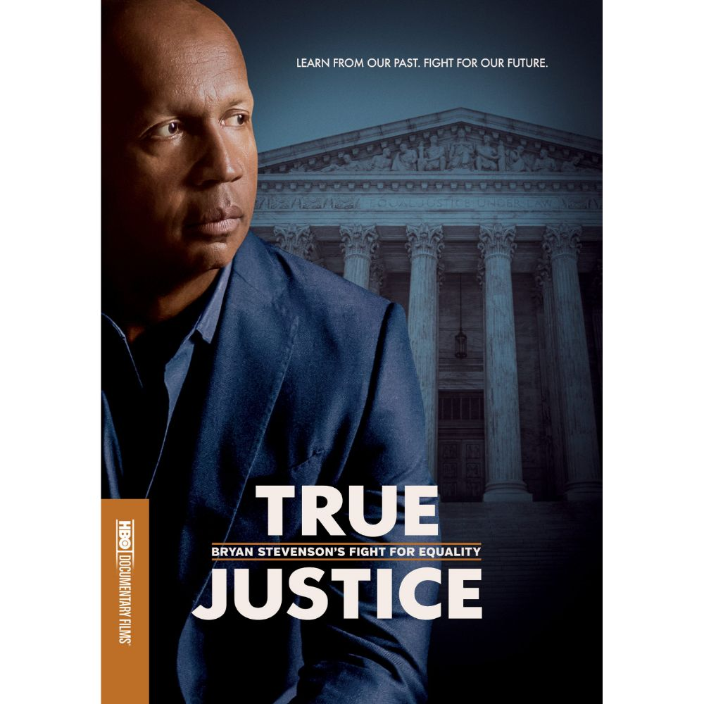 True Justice: Bryan Stevenson's Fight for Equality (MOD)