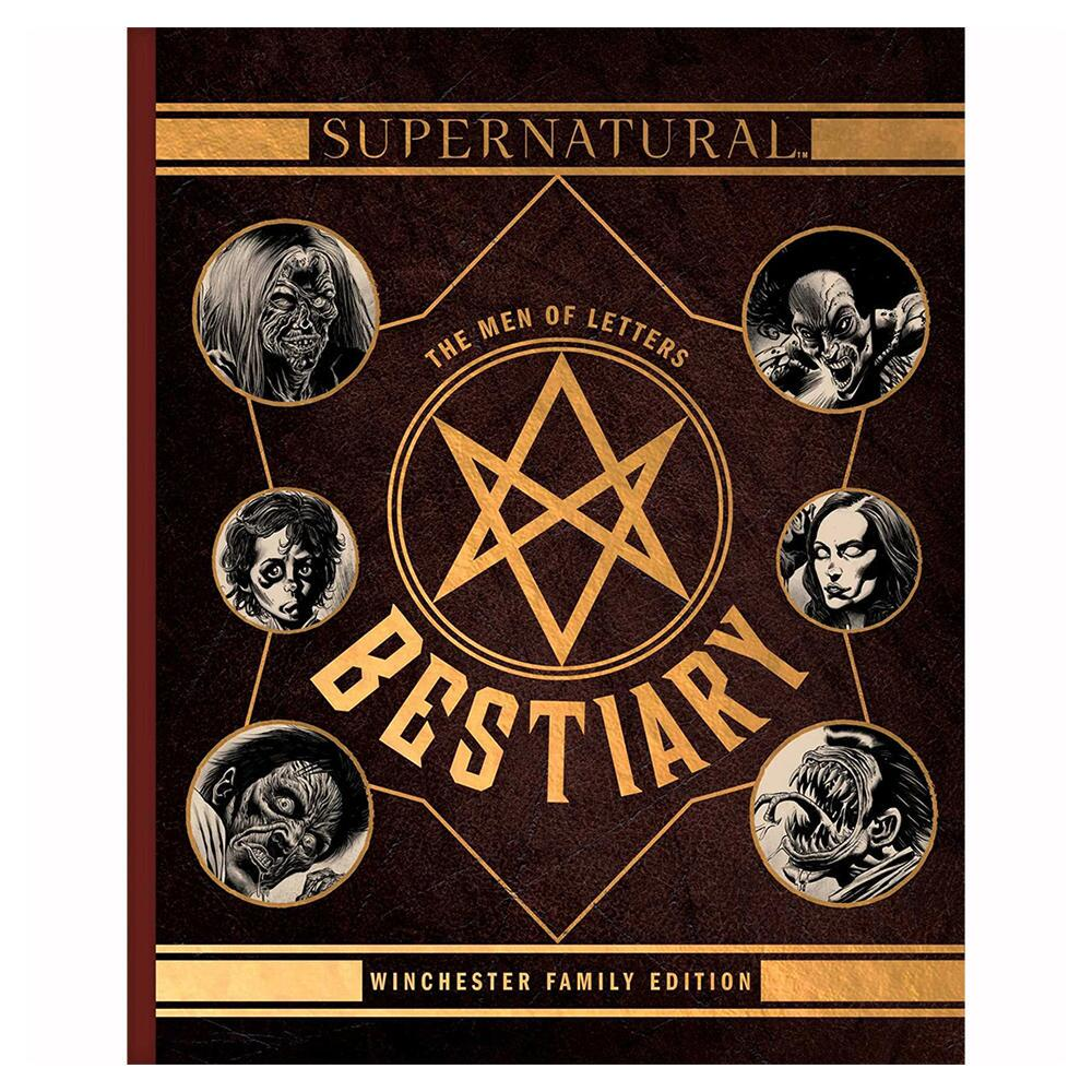 Supernatural: The Men of Letters Bestiary: Winchester Family Edition (Hardcover)