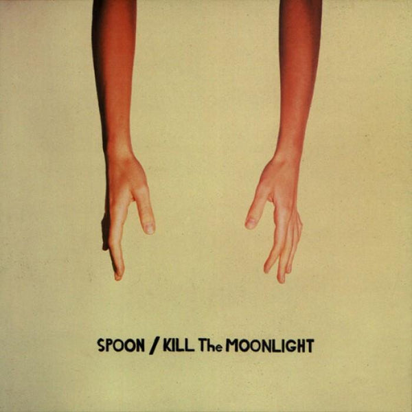 KILL THE MOONLIGHT CD / LP - Spoon