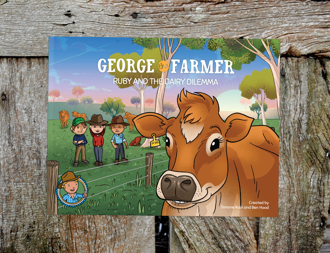 George the Farmer, Ruby and the Dairy Dilemma Picture Book