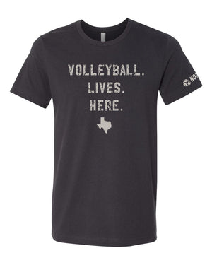 Texas - Volleyball Lives Here T-Shirt - No Dinx Volleyball