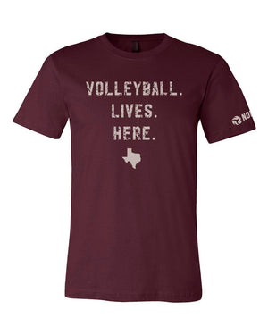 Volleyball Lives Here - TX