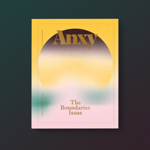 Anxy No. 3: The Boundaries Issue
