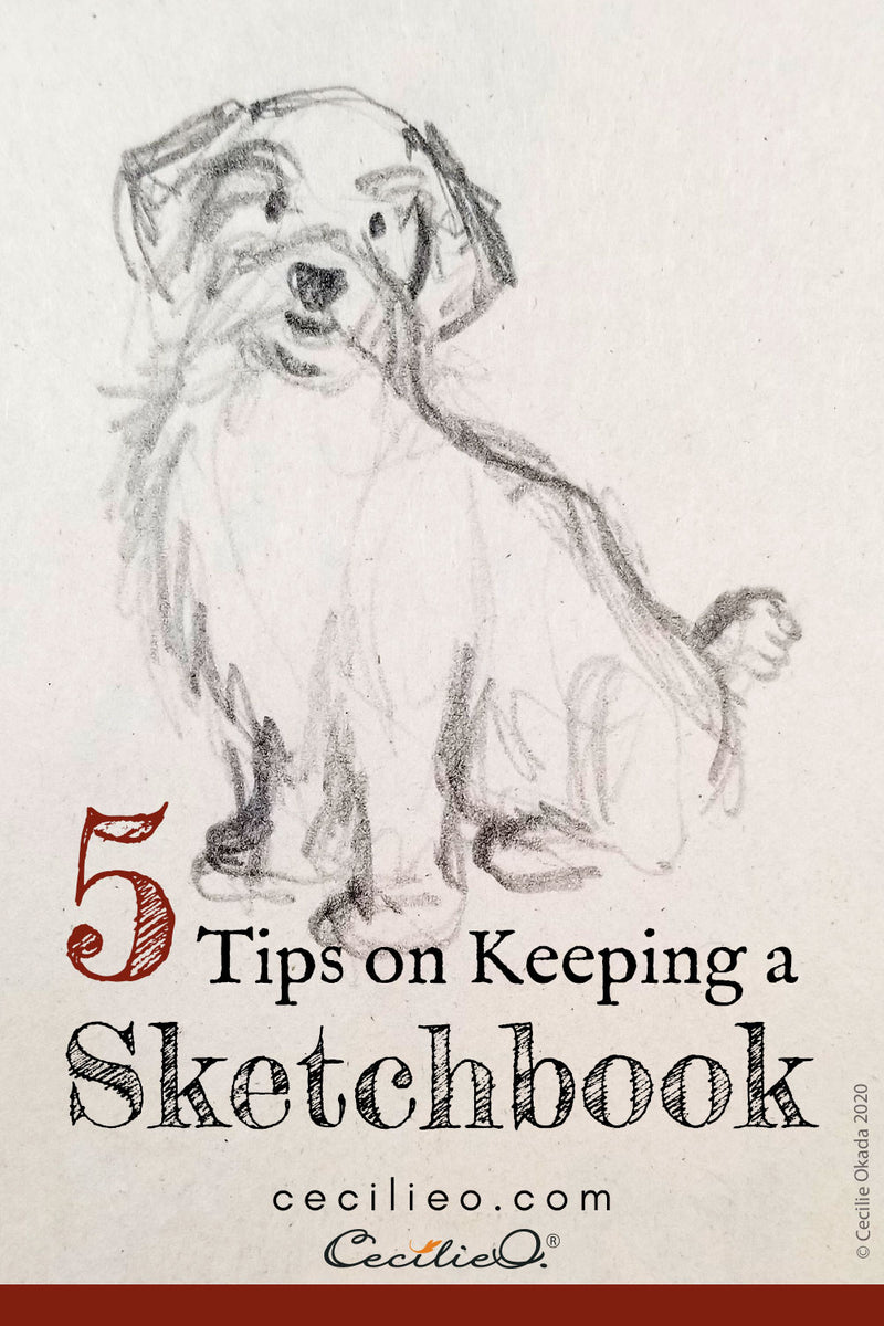 5 Quick Tips For Keeping a Daily Sketchbook.