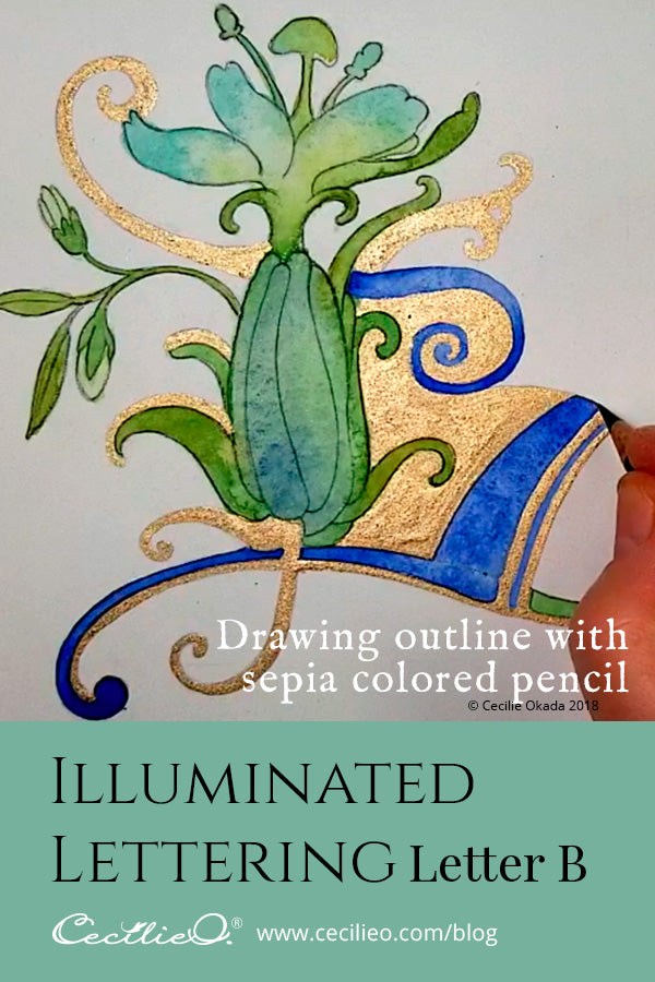 How to draw and watercolor an illuminated letter B, adding watercolor gold paint.