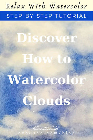 Discover How to Watercolor Clouds