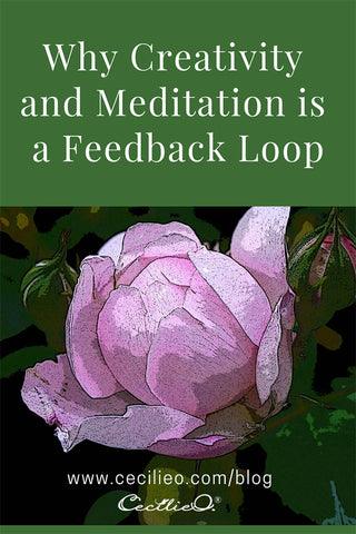 Why Creativity and Meditation is a Feedback Loop