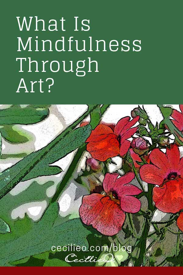 What is Mindfulness Through Art?