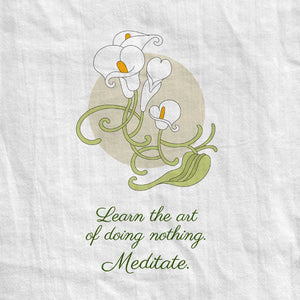 Lily Tea Towel with Meditation Quote