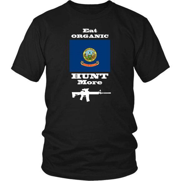 Eat Organic - Hunt More | Idaho State Flag T-Shirt with AR15
