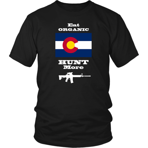 Eat Organic - Hunt More | Colorado State Flag T-Shirt with AR15