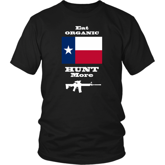 Eat Organic - Hunt More | Texas State Flag T-Shirt with AR15