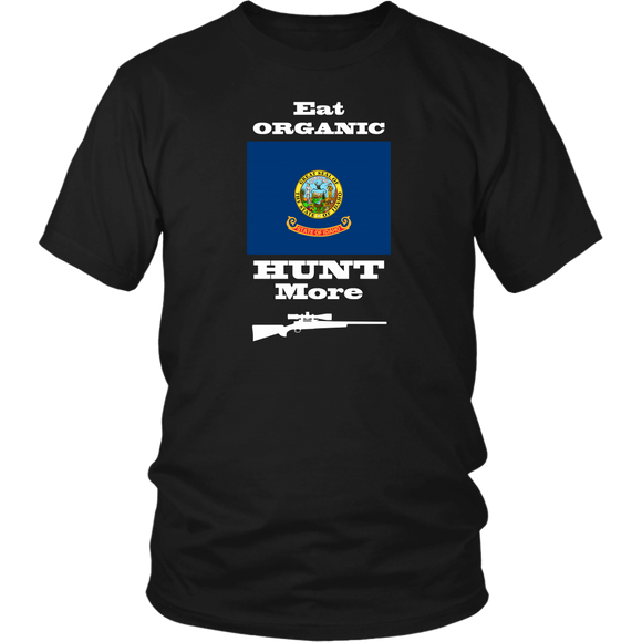 Eat Organic - Hunt More | Idaho State Flag T-Shirt with Bolt Action Rifle