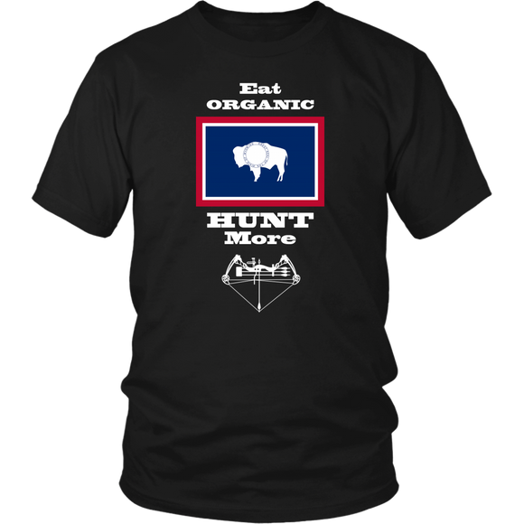 Eat Organic - Hunt More | Wyoming State Flag T-Shirt with Bow
