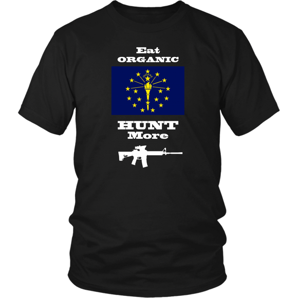 Eat Organic - Hunt More | Indiana State Flag T-Shirt with AR15