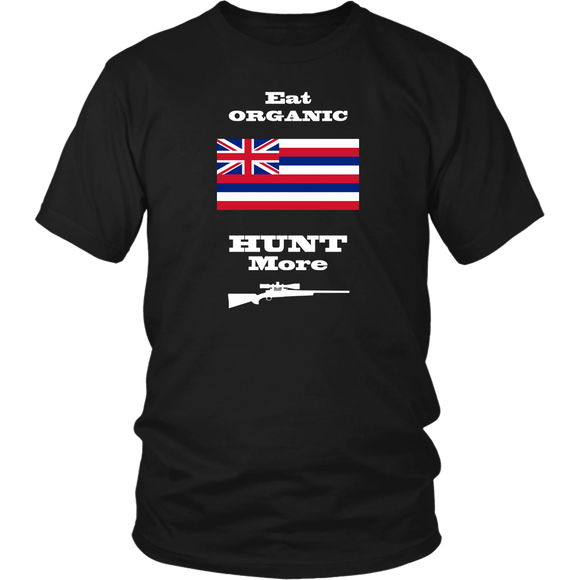 Eat Organic - Hunt More | Hawaii State Flag T-Shirt with Bolt Action Rifle