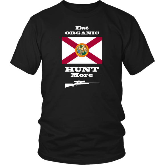 Eat Organic - Hunt More | Florida State Flag T-Shirt with Bolt Action Rifle