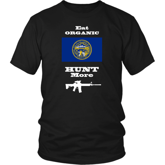 Eat Organic - Hunt More | Nebraska State Flag T-Shirt with AR15