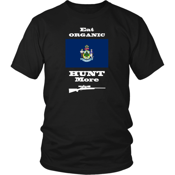 Eat Organic - Hunt More | Maine State Flag T-Shirt with Bolt Action Rifle