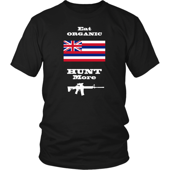 Eat Organic - Hunt More | Hawaii State Flag T-Shirt with AR15