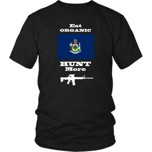 Eat Organic - Hunt More | Maine State Flag T-Shirt with AR15
