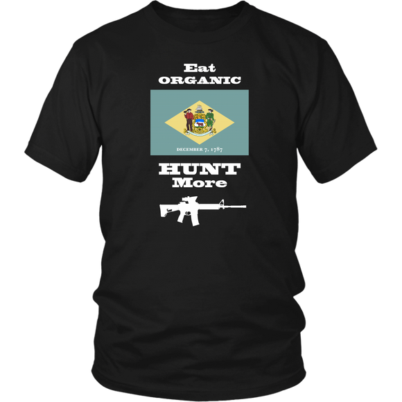 Eat Organic - Hunt More | Delaware State Flag T-Shirt with AR15