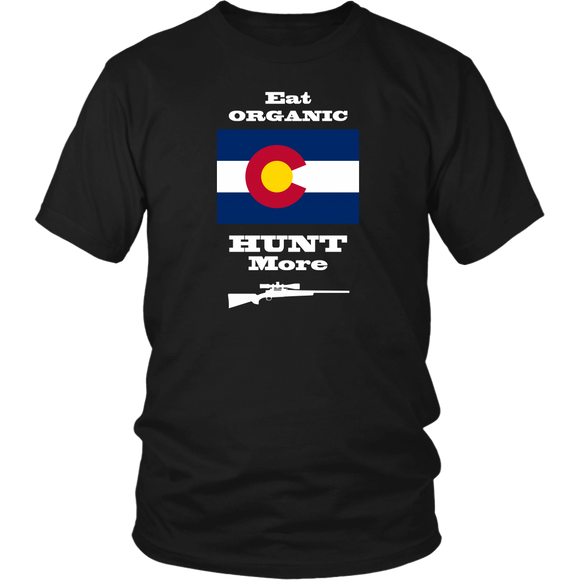 Eat Organic - Hunt More | Colorado State Flag T-Shirt with Bolt Action Rifle