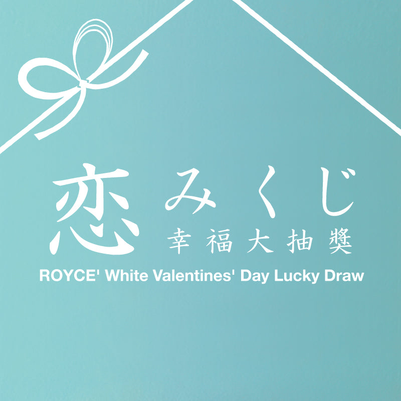 ROYCE' white valentines' day lucky draw