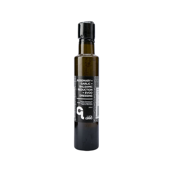 LUCA CIANO Rosemary + Garlic + Balsamic Reduction + Extra Virgin Olive Oil Dresssing  (250mL)