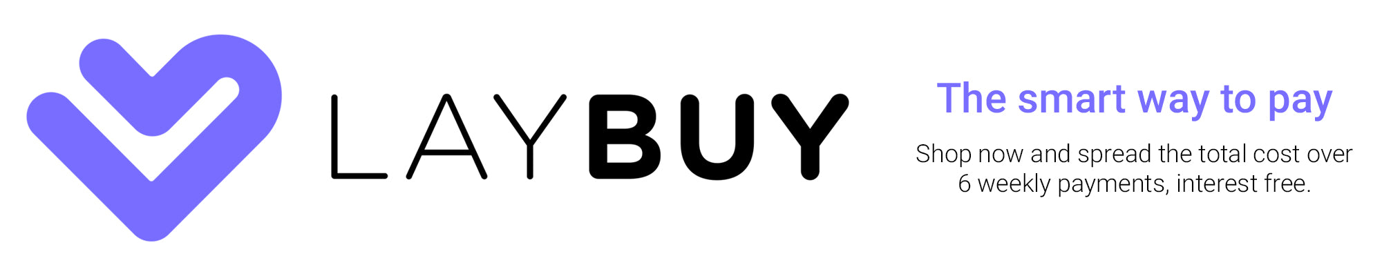 laybuy the smart way to pay. shop now and spread the cost over 6 weekly payments, interest free.