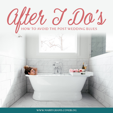 "After ""I Do's"" - How to Avoid the Post Wedding Blues"
