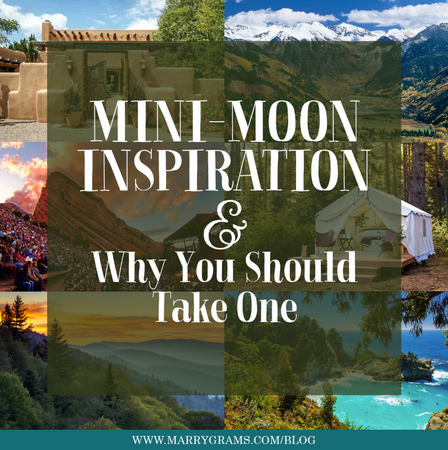 Mini-Moon Inspiration and Why You Should Take One