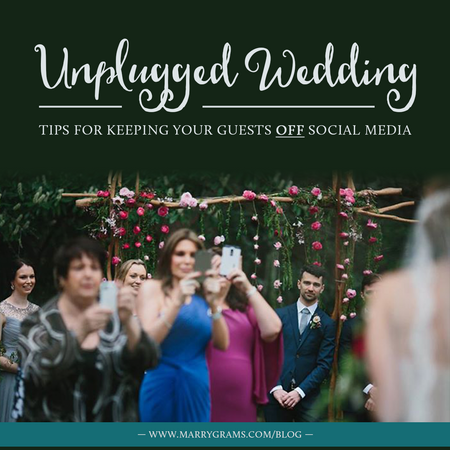 Unplugged Wedding - Tips for Keeping Your Guests OFF Social Media