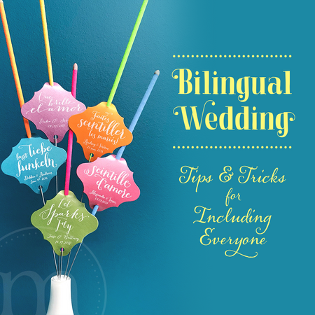 Bilingual Wedding - Tips & Tricks for Including Everyone